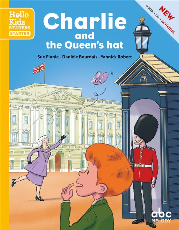 CHARLIE AND THE QUEEN'S HAT (NOUVELLE EDITION)